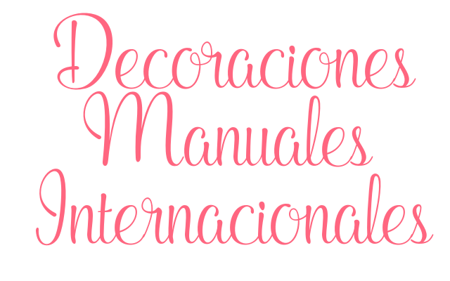 Decoraciones Manuales Internacionales