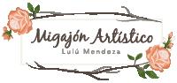 Lulú Mendoza - Migajón Artístico